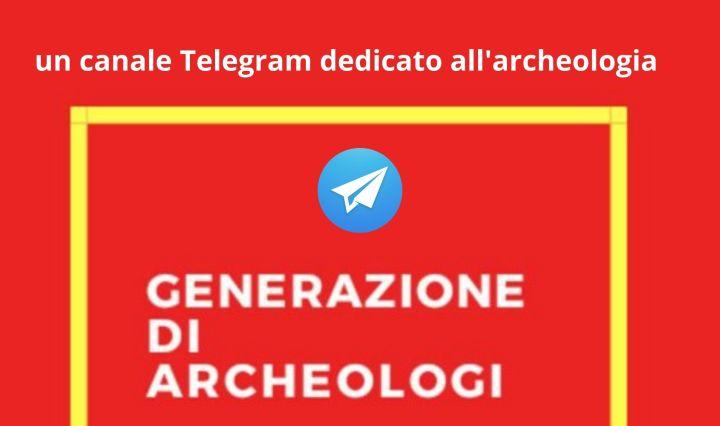 generazione-di-archeologi_-un-canale-telegram-dedicato-allarcheologia